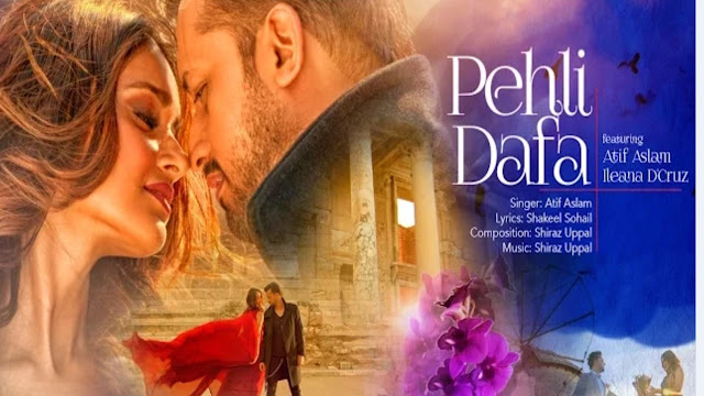 Pehli Dafa Lyrics - Atif Aslam - Shiraz Uppal