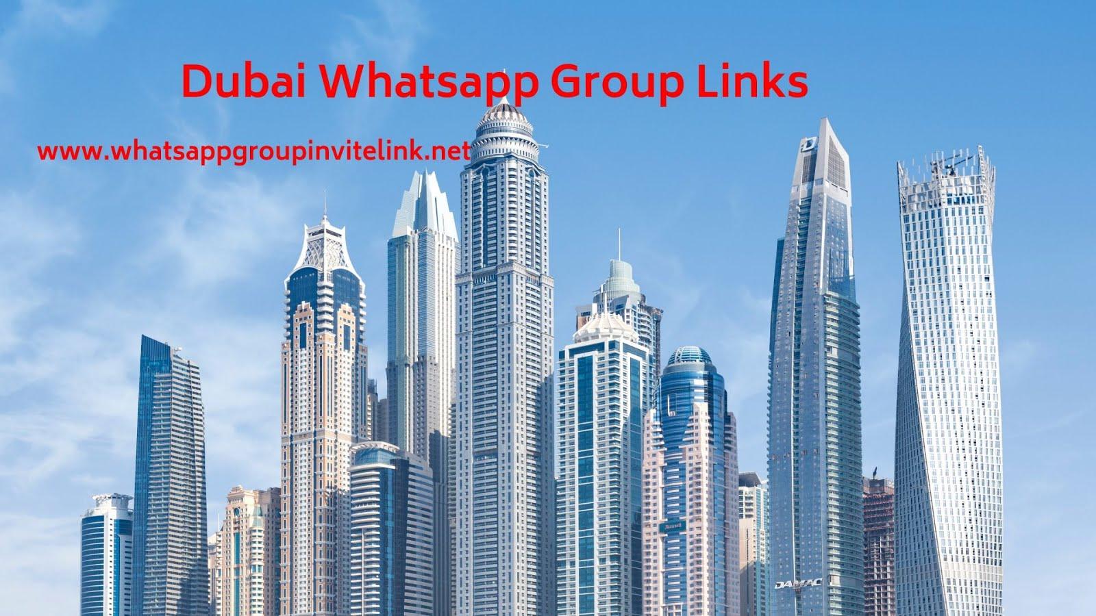 Whatsapp Group Invite Links: Dubai Whatsapp Group Links