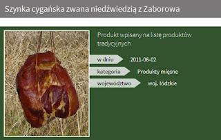 http://www.minrol.gov.pl/Jakosc-zywnosci/Produkty-regionalne-i-tradycyjne/Lista-produktow-tradycyjnych/woj.-lodzkie/Szynka-cyganska-zwana-niedzwiedzia-z-Zaborowa