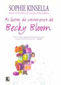 RESENHA: As Listas de Casamento de Becky Bloom - Sophie Kinsella