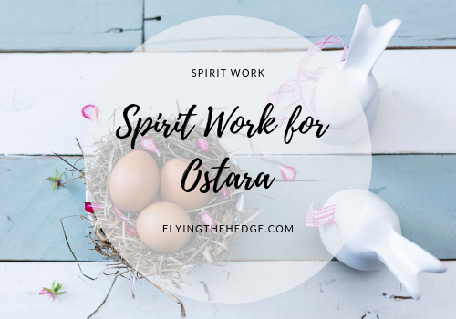 Spirit Work for Ostara