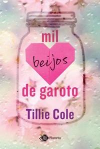 [Resenha Dupla] Mil beijos de garoto - Tillie Cole