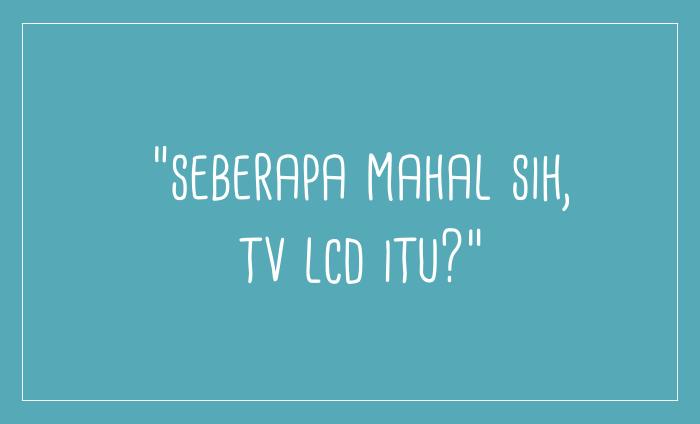 Harga TV LCD Termurah, Bisa Tebak?