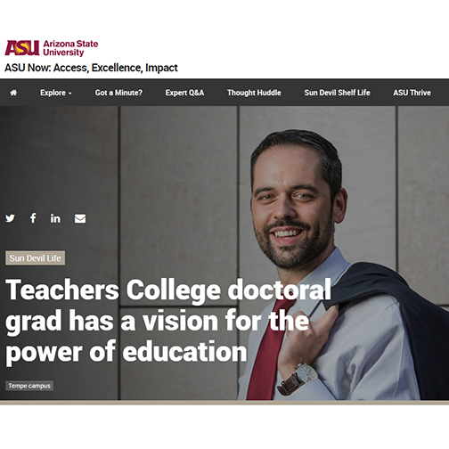 Snapshot of ASU Now web article featuring a photo of Greg Pereira smiling at camera.  Text: Teachers College doctoral grad has a vision for the power of education.