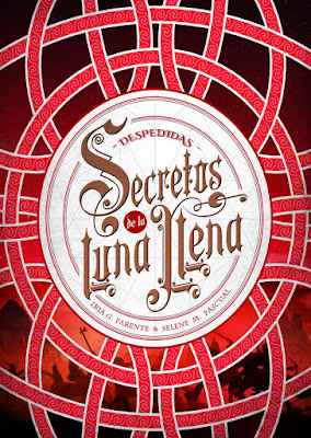 LIBRO - Despedidas (Secretos de la Luna Llena #3) Iria G. Parente & Selene M. Pascual   (Noviembre 2018)  COMPRAR ESTE LIBRO