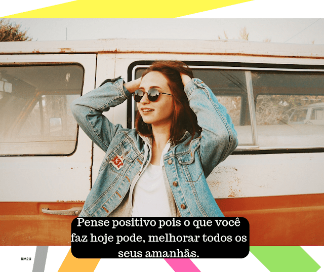 Pense positivo e olhe o futuro