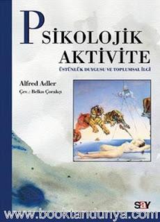 Alfred Adler - Psikolojik Aktivite