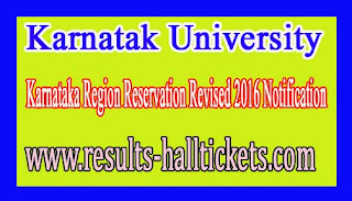 Karnatak University Karnataka Region Reservation Revised 2016 Notification