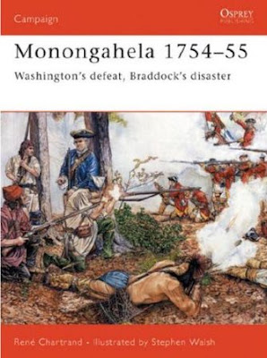 Monongahela 1754-55: Washington's defeat, Braddock's disaster