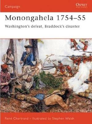 Monongahela 1754-55: Washington's defeat, Braddock's disaster