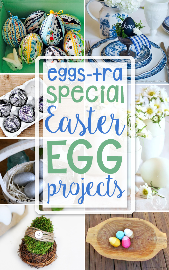 11 Fun Easter Egg Craft Projects + Inspiration Monday