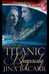Titanic Rhapsody by Jina Bacarr
