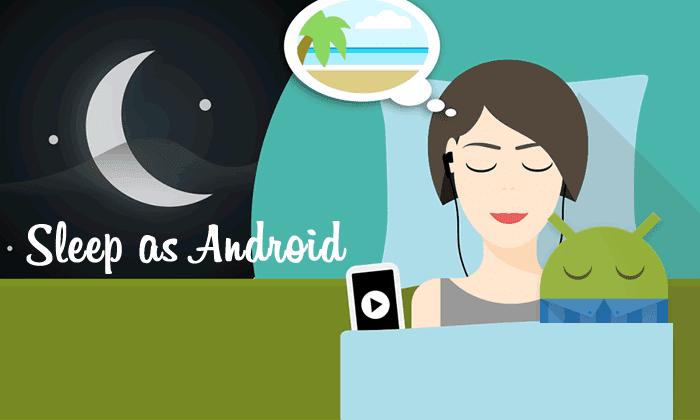 8 أفضل قائمة Android Sleep Tracker App لعام 2018 | قيلولة كبيرة كل ليلة