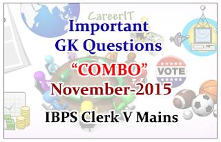 "IBPS Clerk V Mains- Important GK Questions ""COMBO""- November 2015"