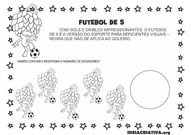 Atividade Paralimpíada Futebol Número e Quantidade