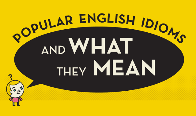 Popular English Idioms and What They Mean