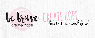 http://www.funstampersjourney.com/be-brave-create-hope