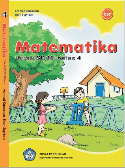 Download Arsip Buku Matematika Kelas 4 SD/MI KTSP 2006 Karya Achmad Kusnandar dan Entin Supriatin
