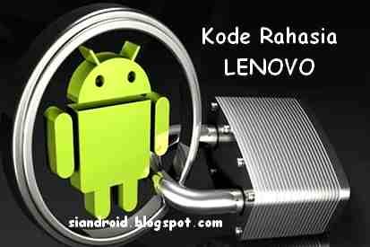 Cara Cek Kondisi HP Lenovo dengan Kode Rahasia