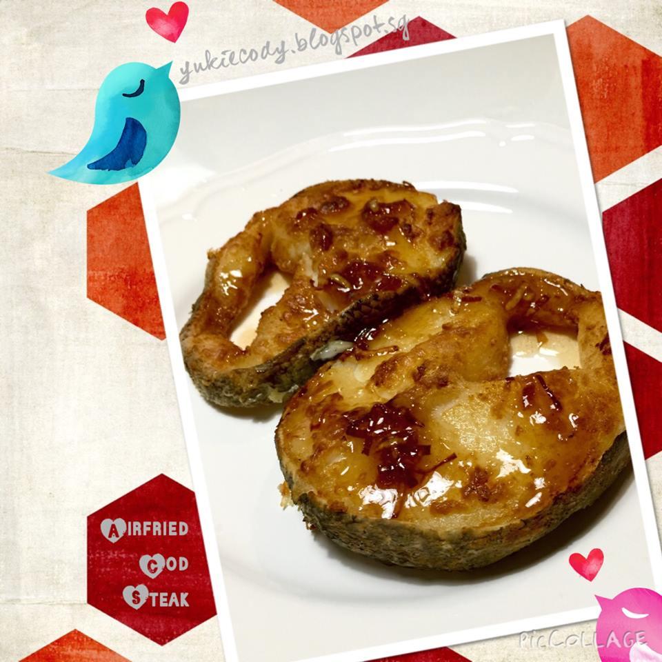 YukieCody ♥♥♥: Airfried Crispy Cod Steak with Ginger Plum ...