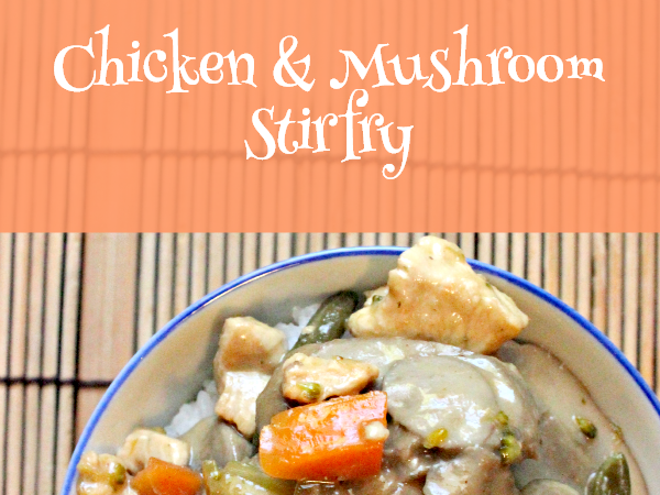 Recipe: Chicken & Mushroom Stir Fry AKA Moo Goo Gai Pan