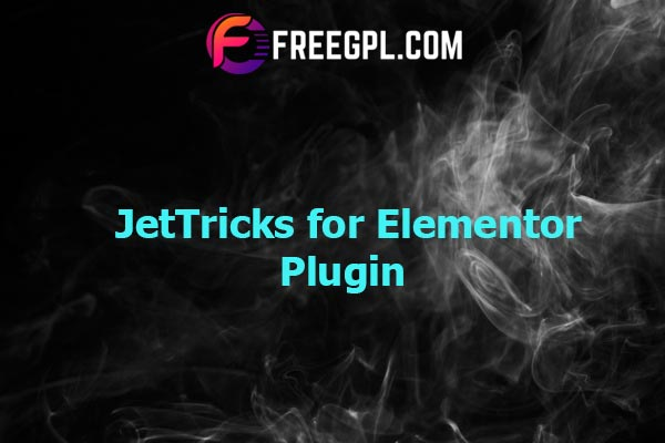 JetTricks - Visual Effects Addon for Elementor Nulled Download Free