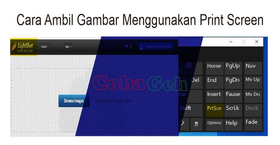 Coba Geh Cara Mudah Ambil Gambar Menggunakan Print Screen Dari Layar Laptop