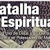 Batalha Espiritual – A Realidade não Pode Ser Subestimada