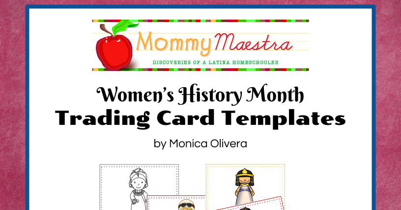 064a2888d Mommy Maestra  Free Download  Women in World History Trading Cards Template