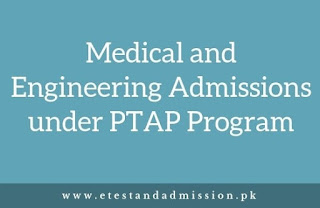 Medical and Engineering Admissions under PTAP Program