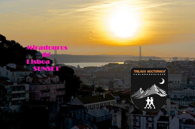 """Miradouros de Lisboa Sunset"", by Trilhos Nocturnos"