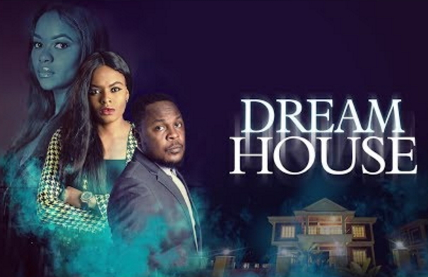dream house nollywood movie