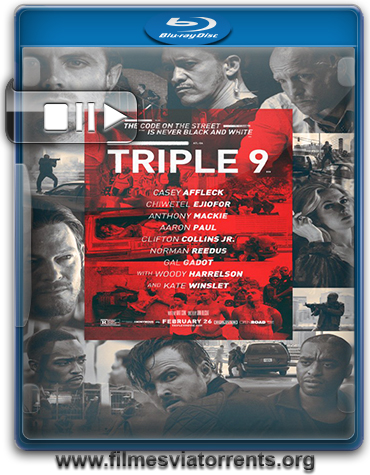 Triplo 9 Torrent - BluRay Rip 720p e 1080p Dublado 5.1 (2016)