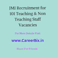 JMI Recruitment for 101 Teaching & Non Teaching Staff Vacancies