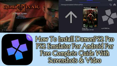 Damon PS2 PRO APK Install Guide For Android With Screenshots
