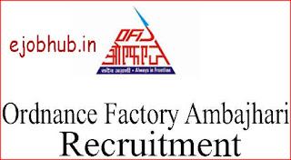 Ordnance Factory Ambajhari Recruitment