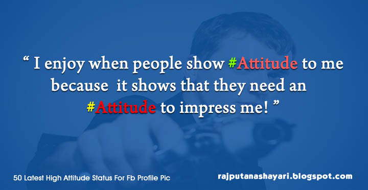 Latest Collection Of Some Great Attitude Status For Your Fb Profile Pic Find Best Cool Attitude Status In English When You Publish Your Profile Photo On