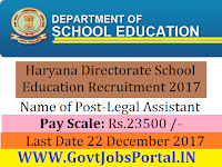 Haryana Directorate School Education Recruitment 2017– 60 Legal Assistant