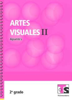 Artes Visuales II Segundo grado Telesecundaria Ciclo Escolar 2015-2016