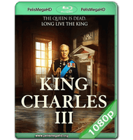 KING CHARLES III (2017) WEB-DL 1080P HD MKV ESPAÑOL LATINO
