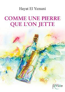 https://lemondedesapotille.blogspot.fr/2017/09/comme-une-pierre-que-lon-jette-hayat-el.html