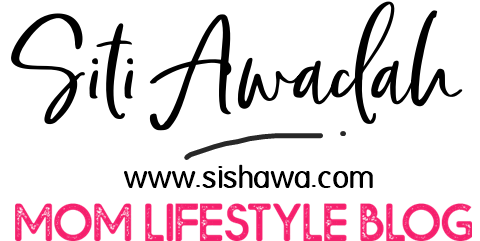 SIS HAWA - Mom Lifestyle Blog