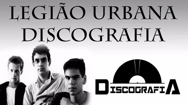 legião urbana discografia completa