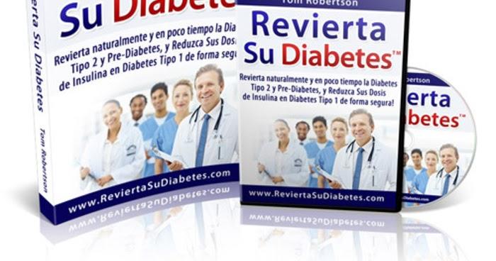Revierta su Diabetes de Tom Robertson | ¿FUNCIONA? | Como