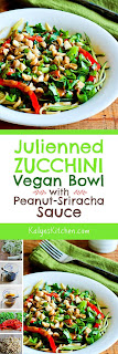 Julienned Zucchini Vegan Bowl with Peanut-Sriracha Sauce found on KalynsKitchen.com