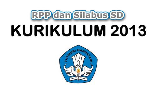 Download RPP dan Silabus SD Kurikulum 2013