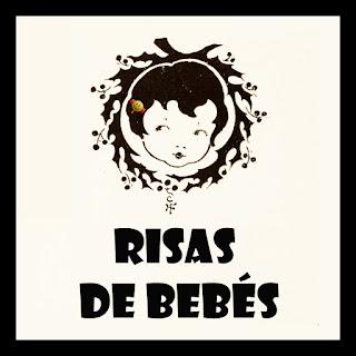 Risas de Bebés, cartel que muestra el dibujo de una nena en blanco y negro, abajo el texto: Risas de Bebés