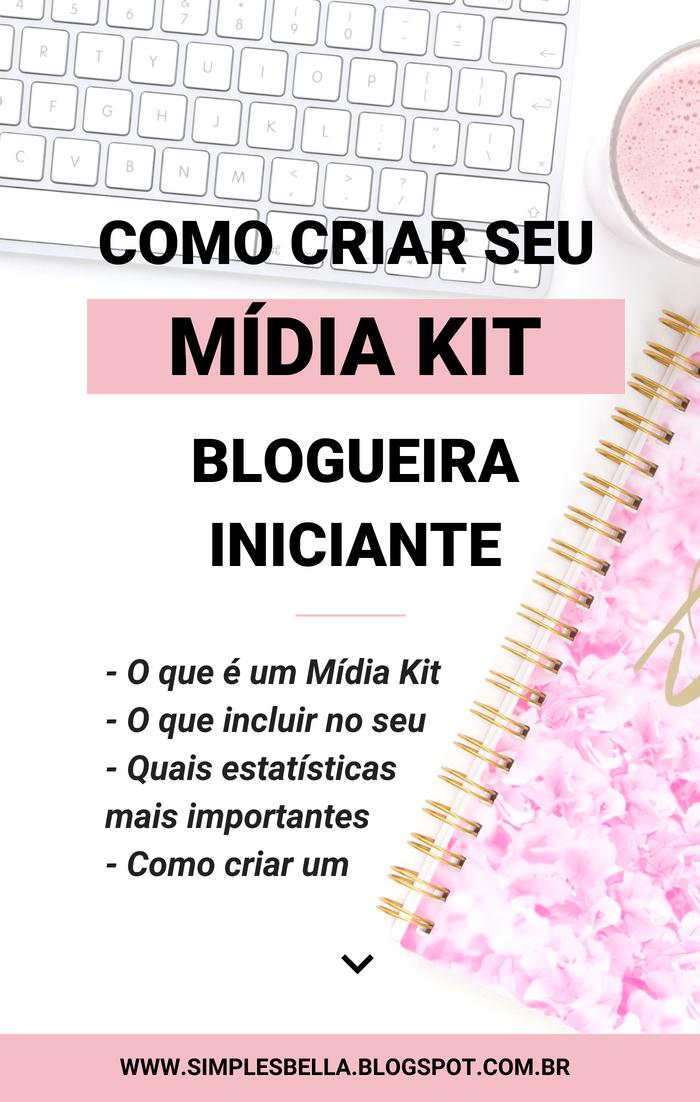 Mídia Kit Blogueira Iniciante - Aprenda a criar um!