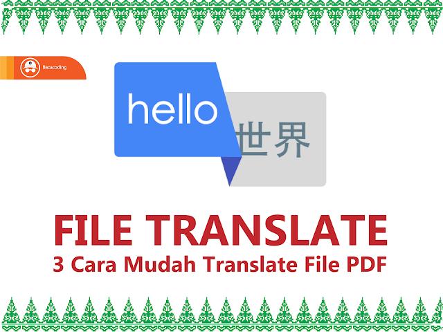 4 Cara Mudah Translate file PDF bahasa Inggris ke bahasa Indonesia