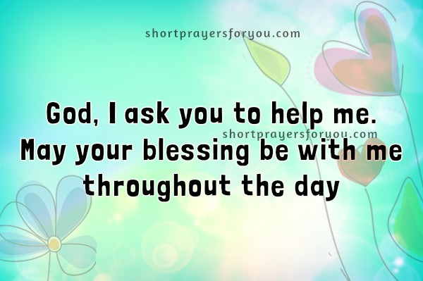 Blessings to me from God, short prayer, asking God to bless me, free christian quotes by Mery Bracho with images.